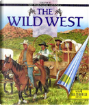 The Wild West (See Through History) by Tim Wood