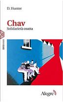 Chav by D. Hunter