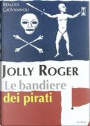 Jolly Roger by Renato Giovannoli