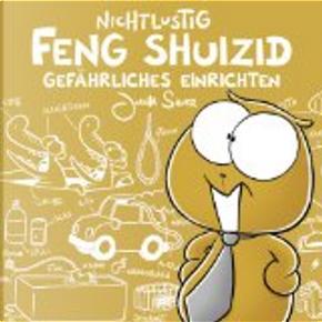 NICHTLUSTIG FENG SHUIZID by Joscha Sauer