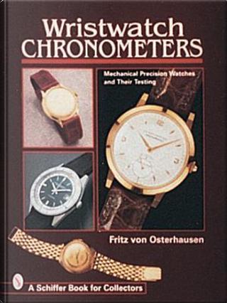 Wristwatch Chronometers by Fritz Von Osterhausen