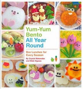 Yum-Yum Bento All Year Round by Crystal Watanabe