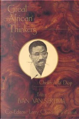 Great African Thinkers by Ivan Van Setima