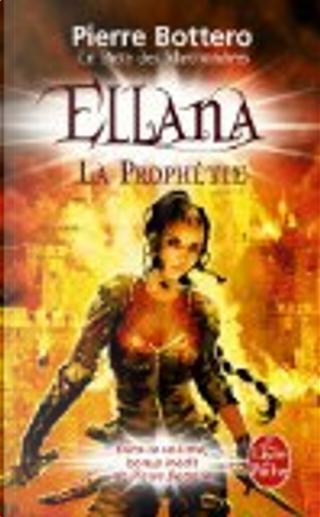 Pacte Des Marchombres T03 Ellena La Prophetie by Pierre Bottero