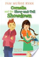 Cornelia And The Show-and-Tell Showdown by Pam Munoz Ryan