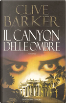 Il canyon delle ombre by Clive Barker