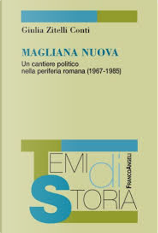 Magliana nuova by Giulia Zitelli Conti
