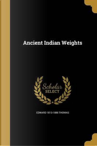 ANCIENT INDIAN WEIGHTS by Edward 1813-1886 Thomas