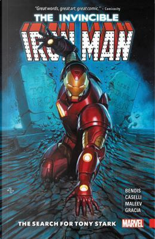 The Invincible Iron Man by Brian Michael Bendis