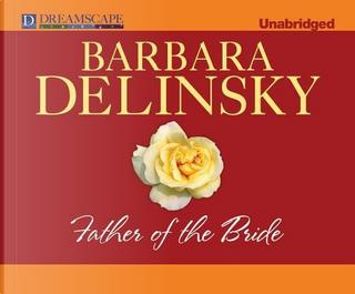 Father of the Bride by Barbara Delinsky