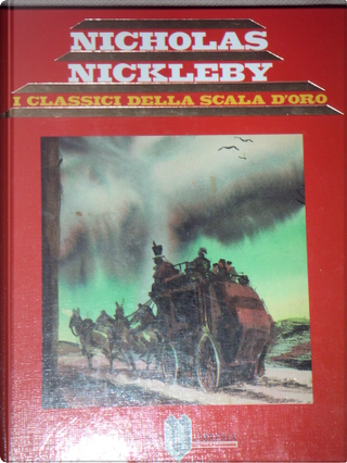 Nicholas Nickleby by Charles Dickens, Gino Regini
