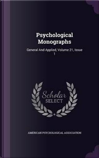 Psychological Monographs by American Psychological Association