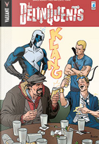 The Delinquents by Fred Van Lente, James Asmus