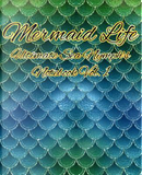 Mermaid Life Ultimate Sea Nymph's Notebook Vol. 1 by AlphaWhiskey Publications