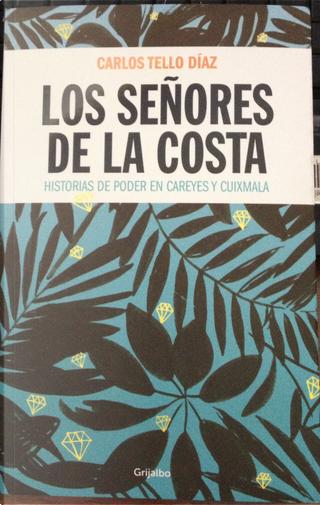 Los señores de la costa by Carlos Tello Díaz