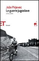 Le guerre jugoslave by Joze Pirjevec