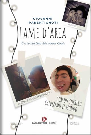 Fame d'aria by Giovanni Parentignoti