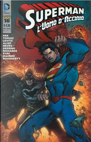 Superman l'Uomo d'Acciaio n. 16 by Greg Pak, Paul Levitz, Peter J. Tomasi