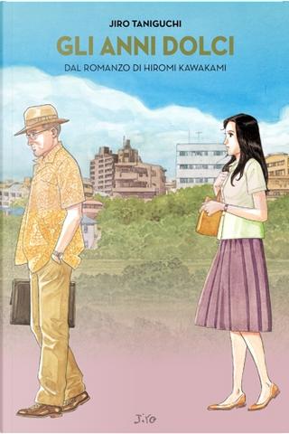 Gli anni dolci by Hiromi Kawakami