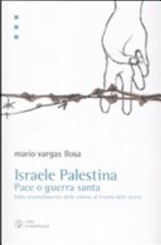 Israele Palestina by Mario Vargas Llosa