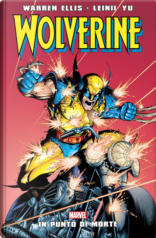 Wolverine: In punto di morte by Fabian Nicieza, Warren Ellis