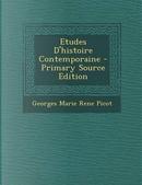 Etudes D'Histoire Contemporaine by Georges Marie Rene Picot