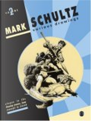 Mark Schultz by Mark Schultz