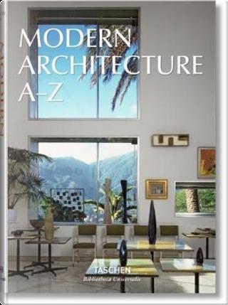 Modern architecture A-Z. Ediz. illustrata by Aa.vv.