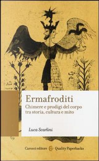 Ermafroditi by Luca Scarlini