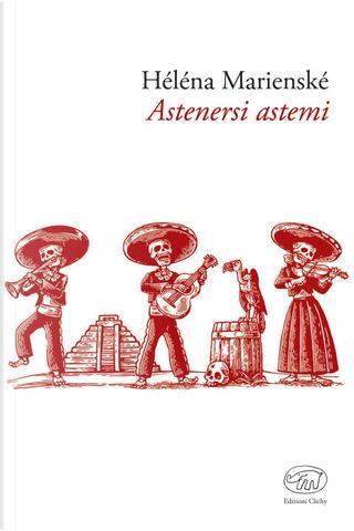 Astenersi astemi by Héléna Marienské