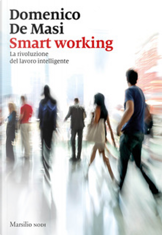 Smart working by Domenico De Masi