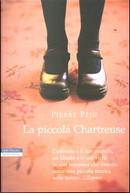 La piccola Chartreuse by Pierre Peju
