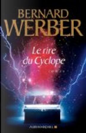 Le rire du cyclope by Bernard Werber
