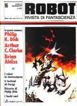 Robot 15 by Anna Rinonapoli, Arthur C. Clarke, Brian Aldiss, Gérard Klein, Philip K. Dick