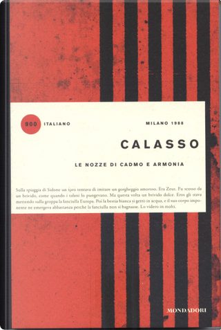 Le nozze di Cadmo e Armonia by Roberto Calasso