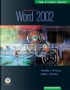 Word 2002, Introductory by Timothy J. O'Leary