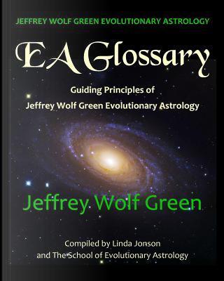 Jeffrey Wolf Green Evolutionary Astrology by Jeffrey Wolf Green
