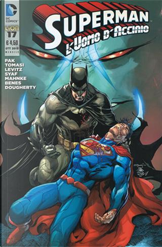 Superman l'Uomo d'Acciaio n. 17 by Greg Pak, Paul Levitz, Peter J. Tomasi