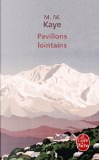 Pavillons lointains by Mary Margaret Kaye