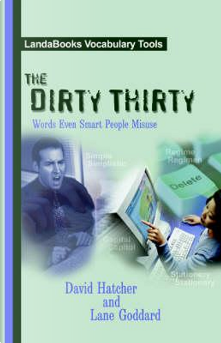 The Dirty Thirty by David P. Hatcher