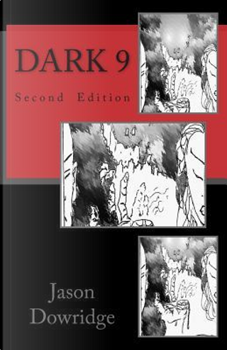 Dark 9 by Jason Dowridge