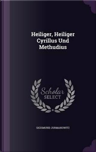 Heiliger, Heiliger Cyrillus Und Methudius by Sigismund Jurmanowitz