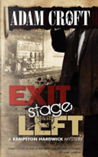 Exit Stage Left by Adam Croft