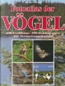 Fotoatlas der Vögel. by Jürgen Nicolai