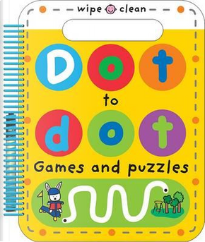 Dot to Dot Games and Puzzles (Wipe Clean Dot to Dot) by Roger Priddy