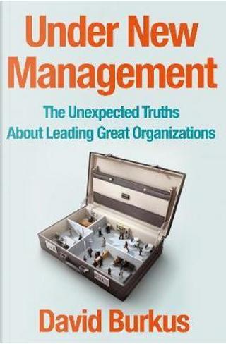 Under new management by David Burkus