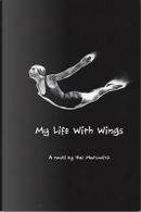 My life with wings by Hal Marcovitz