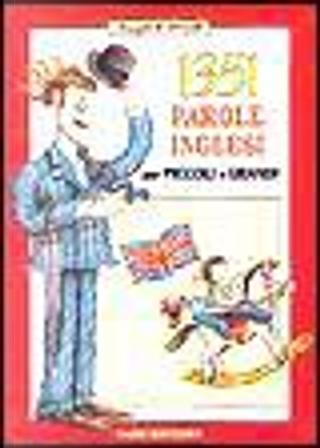 1351 Parole Inglesi per Piccoli e Grandi by Joseph P. Orwell