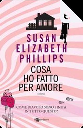 Cosa ho fatto per amore by Susan Elizabeth Phillips