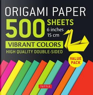 Origami Paper 500 Sheets Vibrant Colors 6 in by Tuttle Publishing